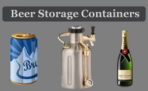 beer storage containers