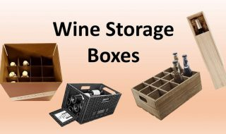 Wine Storage Boxes Review in 2021: Best 10 to Choose