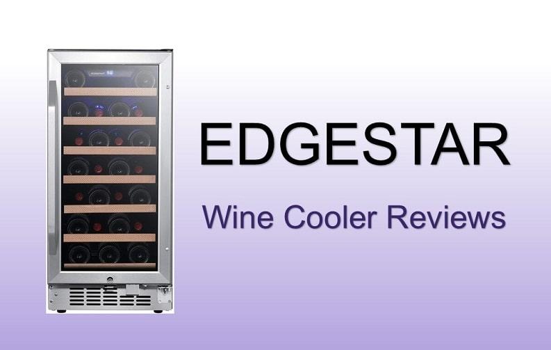 best edgestar wine cooler reviews