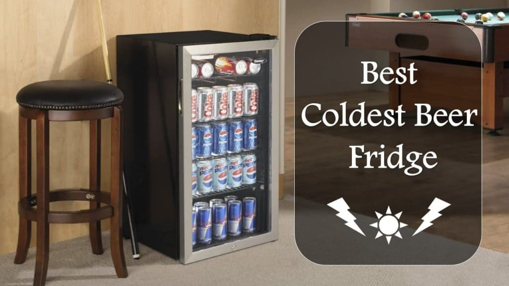 coldest beer fridge