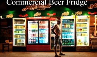 Best Commercial Beer Fridge Reviews 2021